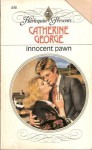 Innocent Pawn - Catherine George
