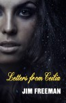 Letters from Ceilia - Jim Freeman