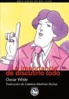 La importancia de discutirlo todo - Oscar Wilde