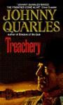 Treachery - Johnny Quarles