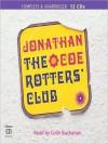 The Rotters' Club: The Rotters' Club Series, 1 (MP3 Book) - Jonathan Coe, Colin Buchanan