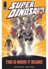 Super Dinosaur #1 - Robert Kirkman, Jason Howard