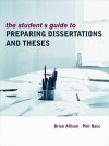 Student's Guide to Preparing Dissertations and ThesesNBNB (Routledge Study Guides) - Brian Allison, Phil Race
