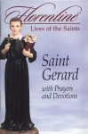 Saint Gerard with Prayers and Devotions - Regina Press