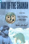 Discovering the Way - Ken Altabef