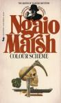 Colour Scheme (Roderick Alleyn, #12) - Ngaio Marsh