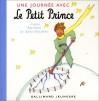Une Journée Avec le Petit Prince - Antoine de Saint-Exupéry