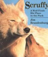 Scruffy: A Wolf Finds His Place in the Pack - Jim Brandenburg