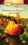Marriage by Necessity - Marisa Carroll