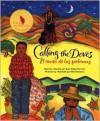 Calling the Doves/El canto de las palomas - Juan Felipe Herrera, Elly Simmons