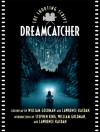 Dreamcatcher: The Shooting Script - Lawrence Kasdan, William Goldman, Stephen King