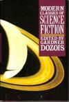 Modern Classics of Science Fiction - Gardner R. Dozois