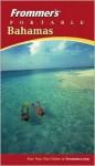 Frommer's Portable Bahamas - Darwin Porter, Danforth Prince