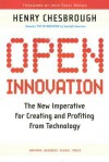 Open Innovation: The New Imperative for Creating And Profiting from Technology - Henry William Chesbrough, John Seely Brown