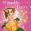 Sparkly Fairy - Dawn Sirett, Elizabeth Hester, Dave King