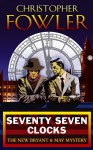 Seventy-Seven Clocks: (Bryant & May Book 3) - Christopher Fowler