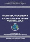 Operational Oceanography: Implementation at the European and Regional Scales - H.J. Pasman, N.C. Flemming, S. Vallerga, N. Pinardi
