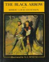 The Black Arrow: A Tale of the Two Roses (Scribner's Illustrated Classics) - Robert Louis Stevenson
