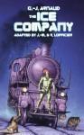 The Ice Company - Georges-Jean Arnaud, Jean-Marc Lofficier, Randy Lofficier