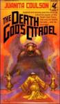 The Death God's Citadel - Juanita Coulson