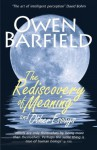 The Rediscovery of Meaning, and Other Essays - Owen Barfield