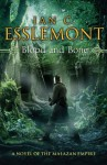 Blood and Bone (Malazan Empire #5) - Ian C. Esslemont
