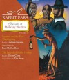Rabbit Ears Treasury of Holiday Stories: Volume One: Squanto & The First Thanksgiving, The Legend of Sleepy Hollow - Rabbit Ears