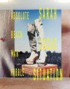Situation Absolute Beach Man Rubble - Sarah Lucas, Iwona Blazwick, Poppy Bowers