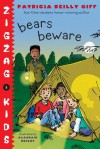 Bears Beware - Patricia Reilly Giff