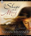 The Shape of Mercy (Audio) - Susan Meissner, Tavia Gilbert