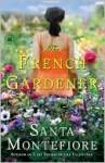 The French Gardener - Santa Montefiore
