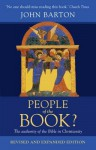 People of the Book: The Authority of the Bible in Christianity - John Barton