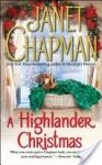 A Highlander Christmas (Highlander, #7) - Janet Chapman