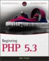 Beginning PHP 5.3 - Matt Doyle