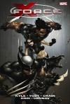 X-Force - Volume 1 - Craig Kyle, Christopher Yost, Clayton Crain, Mike Choi