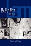 My Old Man Was Always on the Lam - Tony Medina