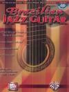 Brazilian Jazz Guitar: Book & CD - Mike Christiansen