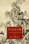 Taoism: An Essential Guide - Eva Wong