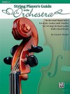 String Player's Guide to the Orchestra, Violin 1: Orchestral Repertoire Excerpts, Scales, and Studies for String Orchestra and Individual Study - Susan Brown