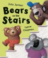 Bears on the Stairs - Julia Jarman, Lynne Chapman