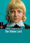 Der kleine Lord - Frances Hodgson Burnett, Maria Berger