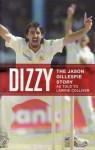 Dizzy: The Jason Gillespie Story - Jason Gillespie
