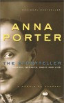 The Storyteller: Memory, Secrets, Magic and Lies - Anna Porter