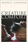 Creature Comfort - Bernie Graham