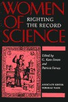 Women of Science: Righting the Record - G. Kass-Simon, Patricia Farnes, Deborah Nash