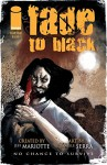 Fade To Black #4 (of 5) - Jeff Mariotte, Daniele Serra