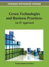 Green Technologies and Business Practices: An It Approach - Patricia Ordóñez de Pablos