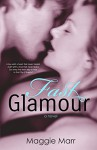 Fast Glamour (The Glamour Series Book 3) - Maggie Marr