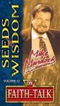 Seeds of Wisdom on Faith Talk - Mike Murdock