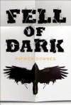 Fell of Dark - Patrick Downes